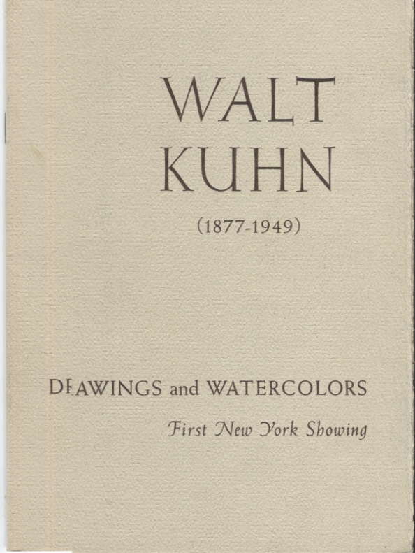 Walt Kuhn, 1877-1949. Exhibition catalog.