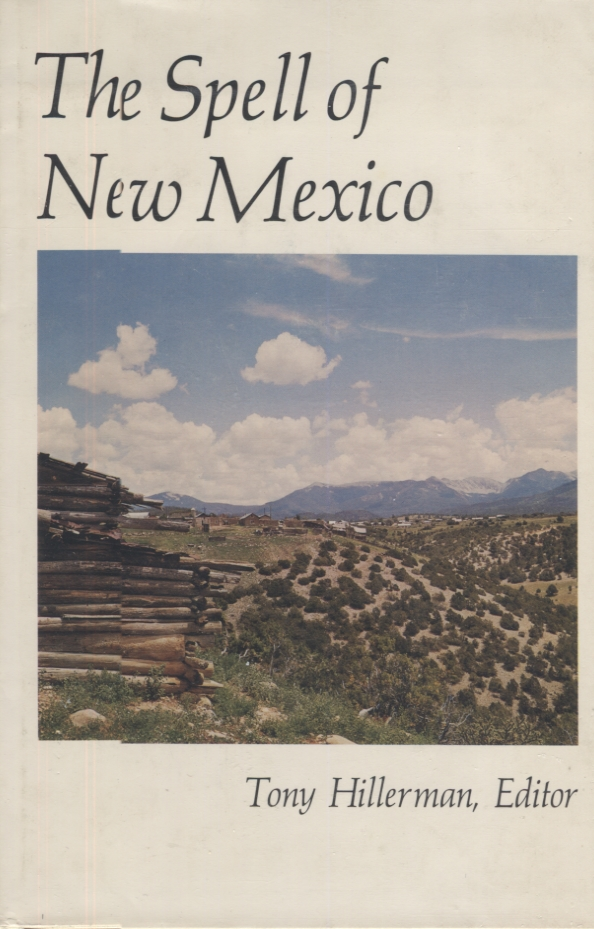 Spell of New Mexico, The. Tony Hillerman.
