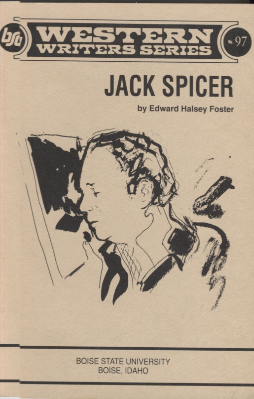 Jack Spicer (Western Writers Series). Edward Halsey Foster.