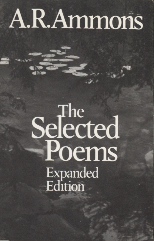 Selected Poems: Expanded Edition. A. R. Ammons.
