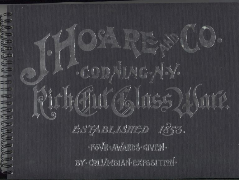J. Hoare & Co., Corning, N.Y.: The Pioneers in Glass Cutting. Catalog.