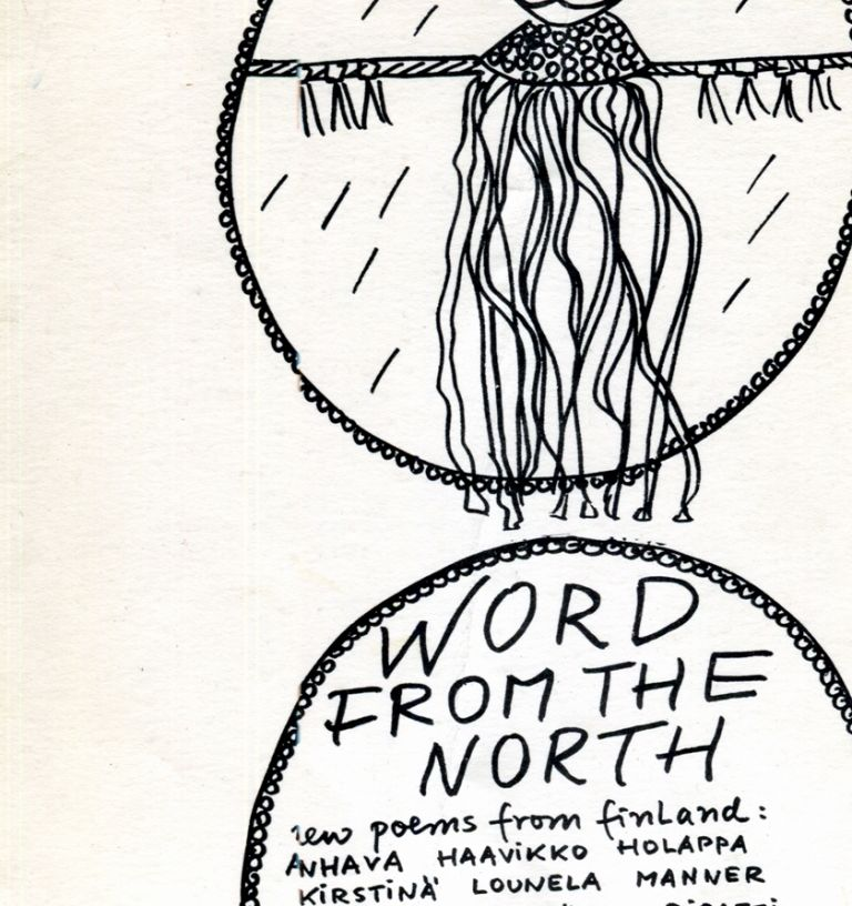 Word from the North: New Poetry from Finland. Anselm Hollo, translated, Edited.