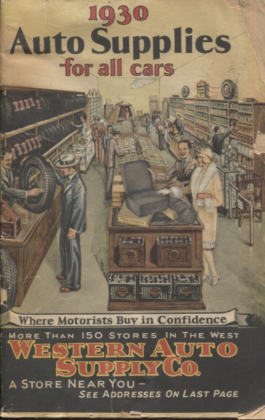 Auto Supplies for All Cars, 1930. Catalog.