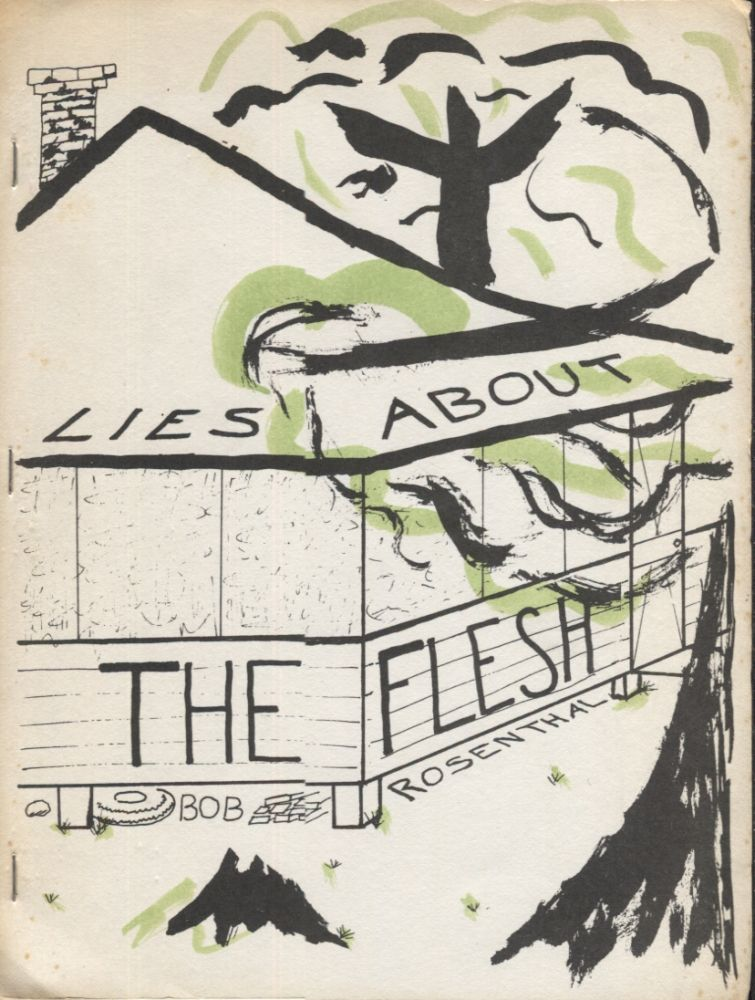 Lies About the Flesh. Bob Rosenthal.