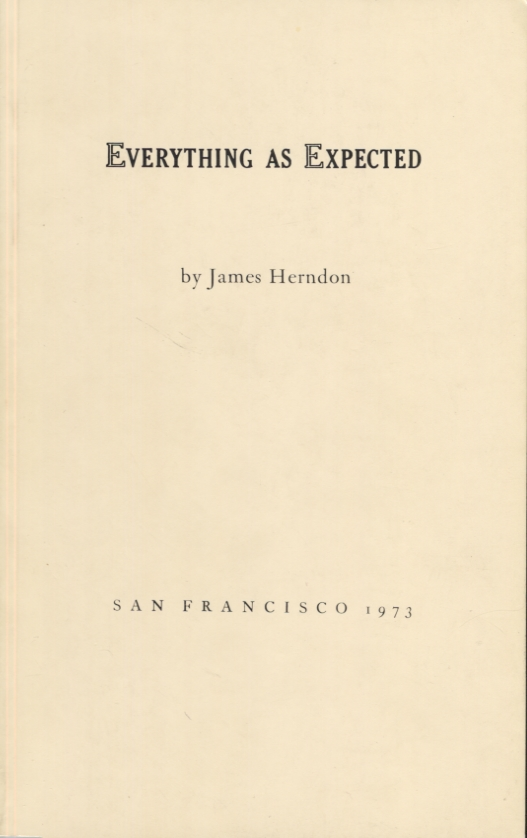 Everything as Expected. James Herndon.