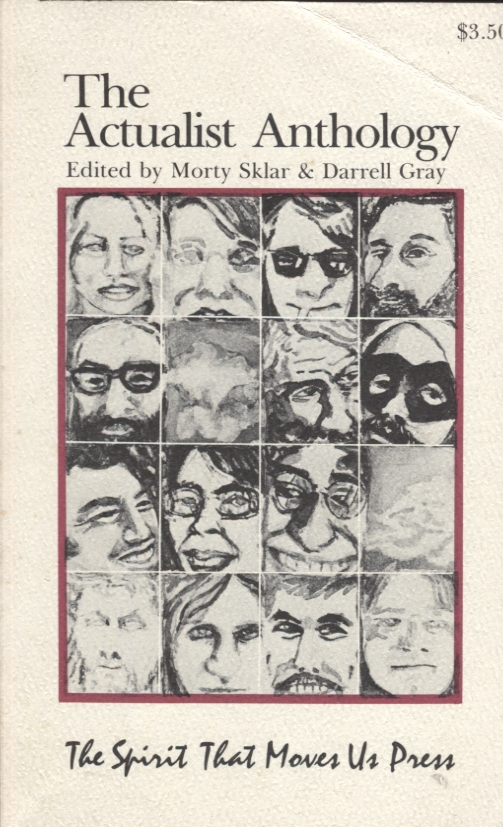 The Actualist Anthology. Morty Sklar, Darrell Gray.