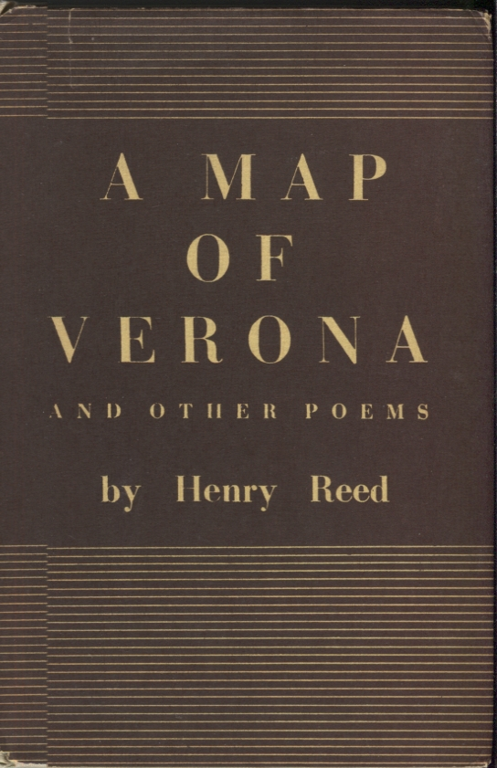 A Map of Verona; and Other Poems. Henry Reed.