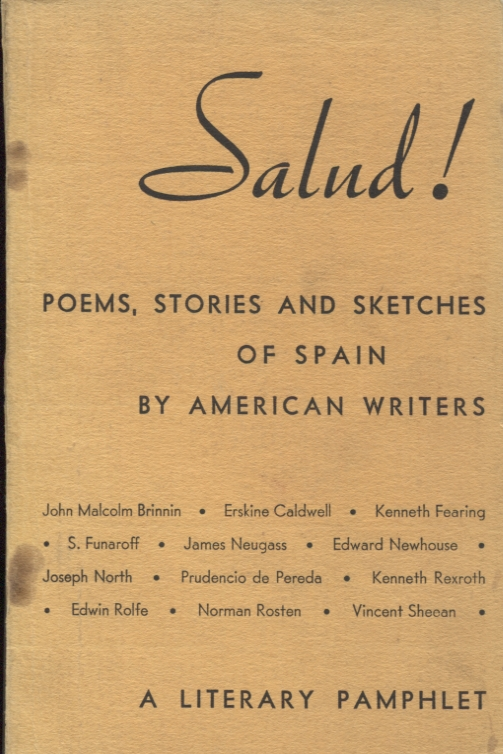 Salud!; Poems, Stories and Sketches of Spain by American Writers. Alan Calmer.