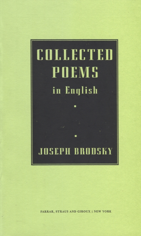 Collected Poems in English. Joseph Brodsky.