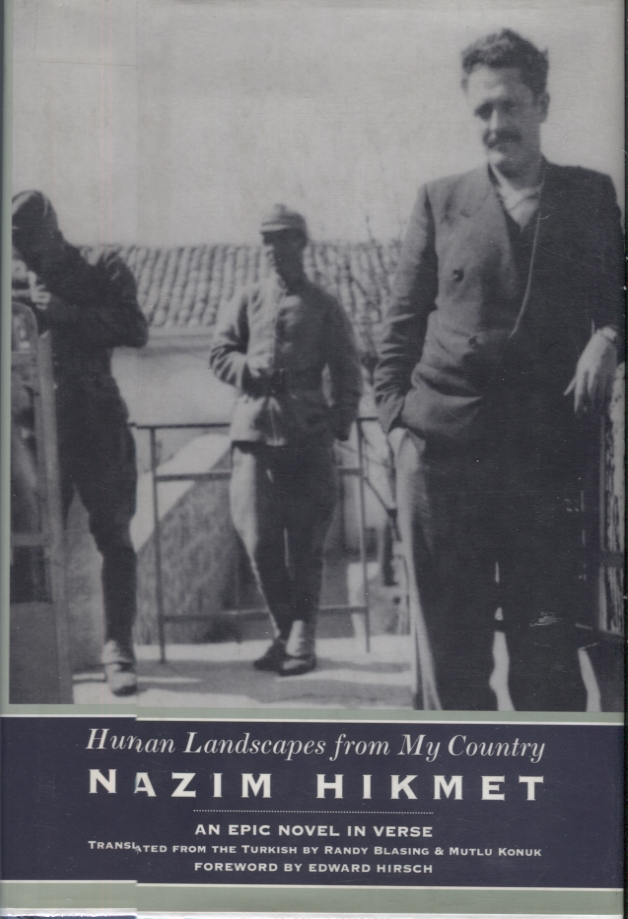 Human Landscapes from My Country; An Epic Novel in Verse. Nazim Hikmet.