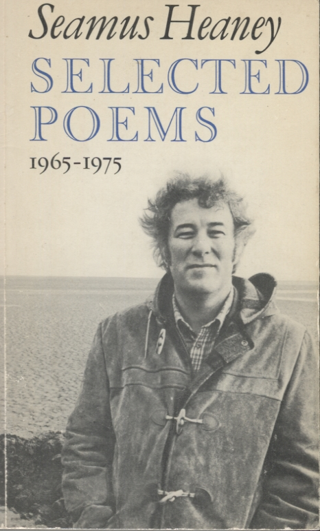 Selected Poems 1976-1975. Seamus Heaney.