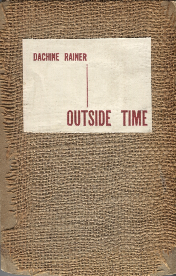 Outside Time. Dachine Rainer.