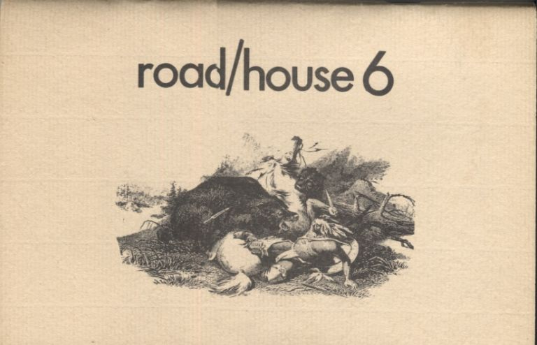 Road/House 6; Spring 1976. Todd Moore.