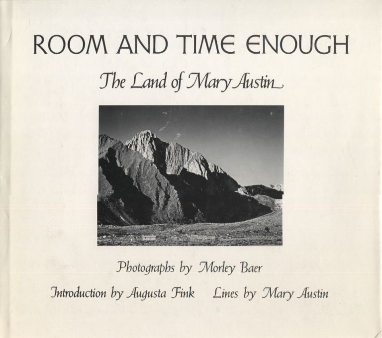 Room and Time Enough; The Land of Mary Austin