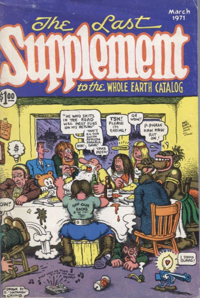 The Last Supplement to the Whole Earth Catalog; R. Crumb. Paul Krassner, Ken Kesey.