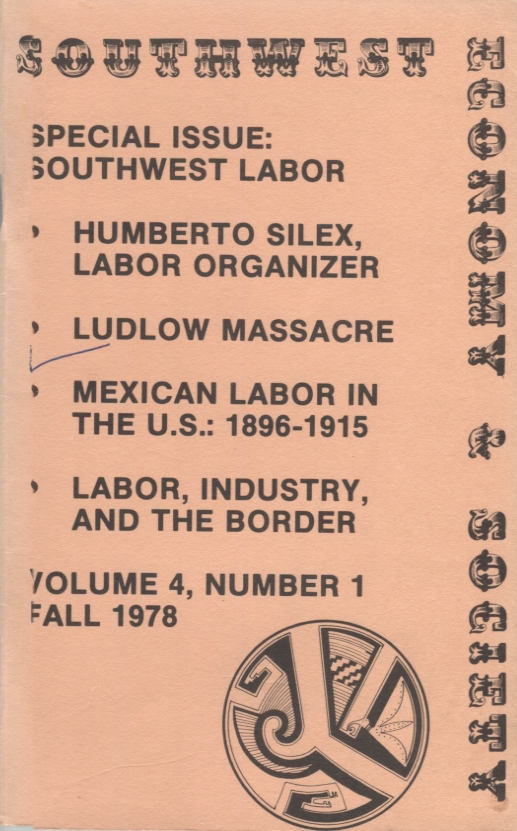 SOUTHWEST ECONOMY & SOCIETY; Volume 4, Number 1 Fall 1978. Lawrence D. Weiss.