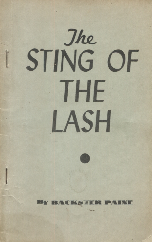 THE STING OF THE LASH. Backser Paine.