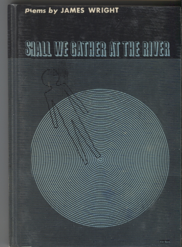 Shall We Gather at the River. James Wright.