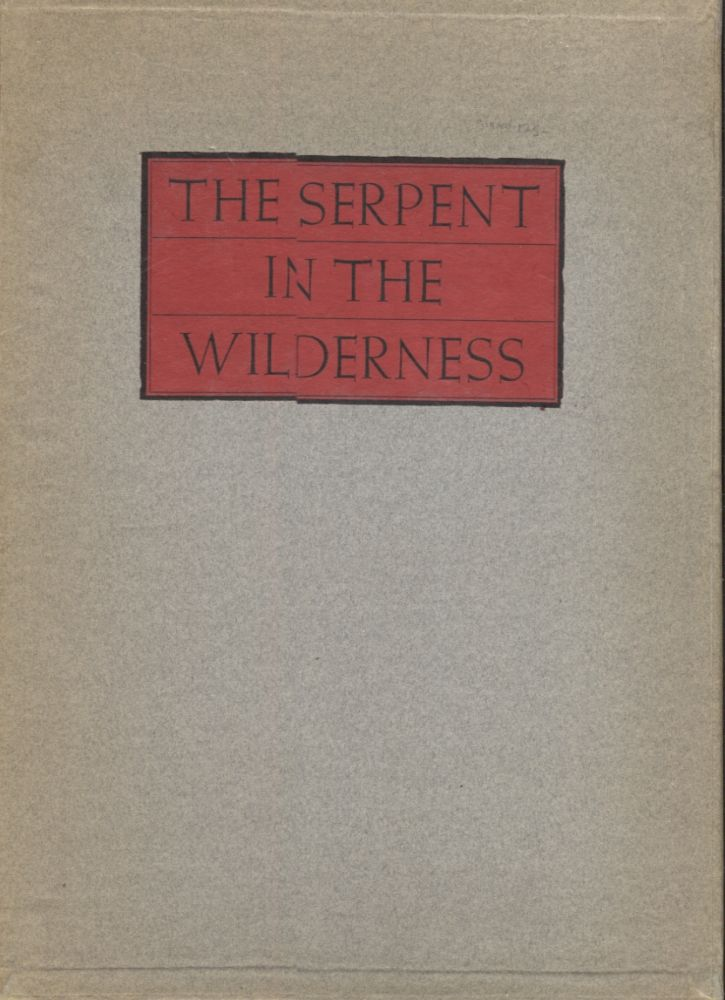 Serpent in the Wilderness, The. Edgar Lee Masters.