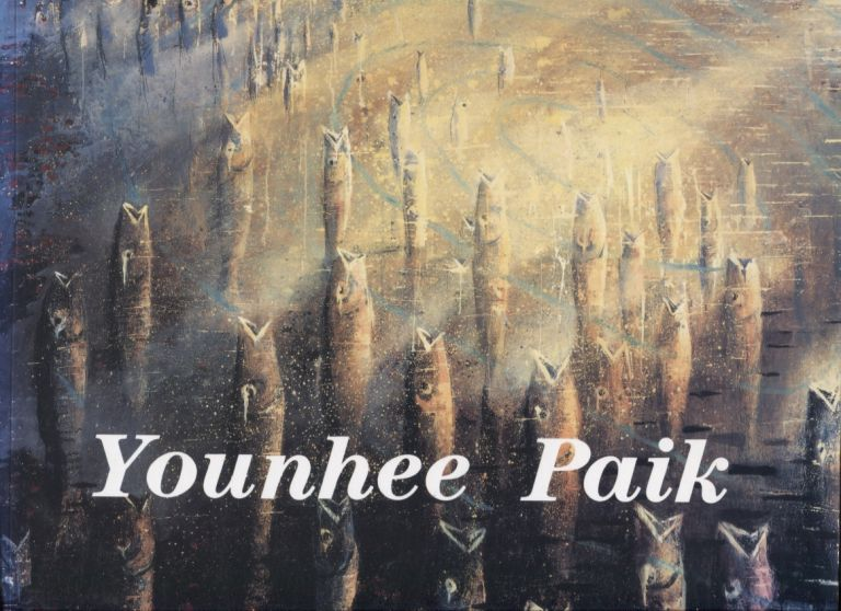 Younhee Paik: Here to There, Mercy on Us, Tree. Younhee Paik, Exhibition catalog.