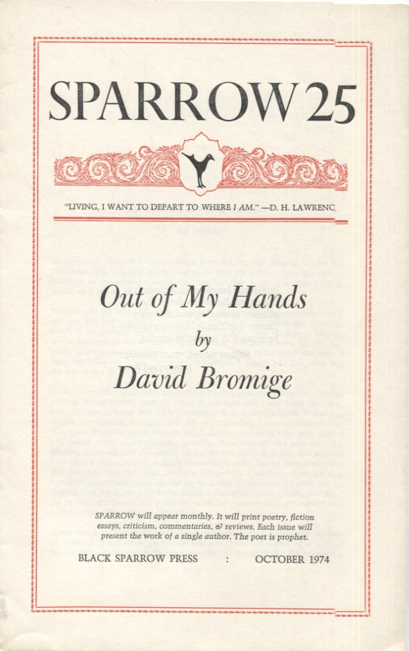 Out of My Hands (Sparrow 25). David Bromige.
