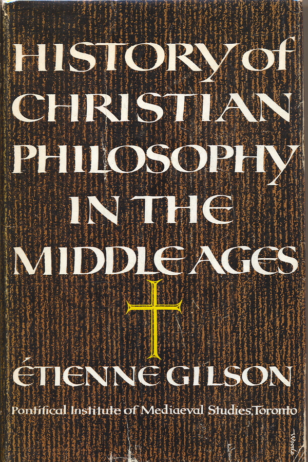 History of Christian Philosophy in the Middle Ages. Etienne Gilson.