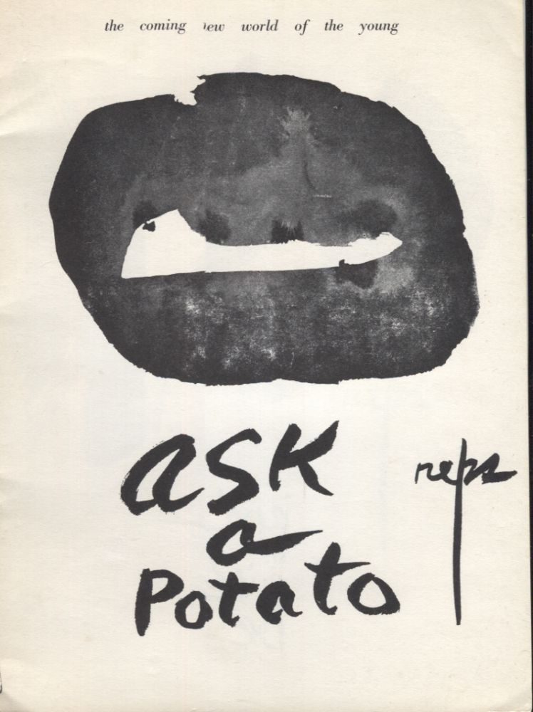 Ask a Potato: The coming new world of the young. Paul Reps.
