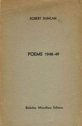 Poems 1948-49. Robert Duncan