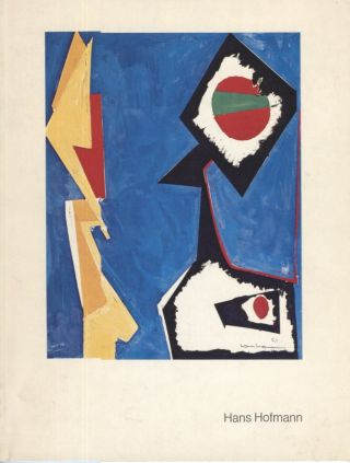 Hans Hofmann: The Years 1947-1952. Exhibition catalog., Irving Sandler