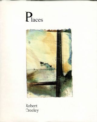 Places. Robert Creeley, Susan Barnes