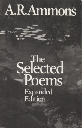 Selected Poems: Expanded Edition. A. R. Ammons
