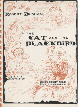 Cat and the Blackbird. Robert Duncan, Jess