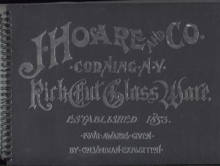 J. Hoare & Co., Corning, N.Y.: The Pioneers in Glass Cutting. Catalog