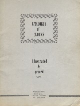 Catalogue of Clocks, Illustrated & Priced (Reproduced from Young & Co., Chicago, Illinois, 1911...