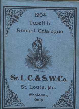 Twelfth Annual Catalogue, St. Louis Clock and Silverware Company, 1904. Catalog