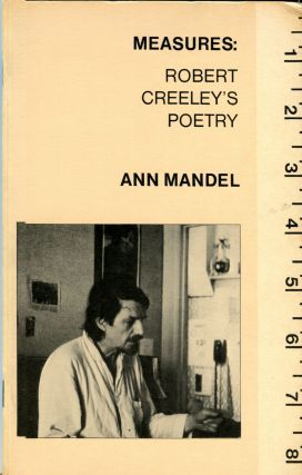 Measures; Robert Creeley's Poetry. Ann Mandel