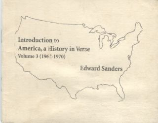 Introduction to America, A History in Verse Volume 3 (1962-1970). Edward Sanders