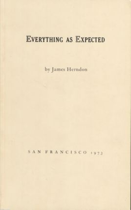 Everything as Expected. James Herndon