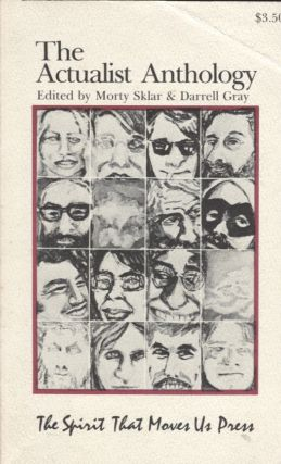 The Actualist Anthology. Morty Sklar, Darrell Gray
