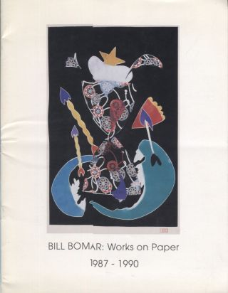 Bill Bomar; Works on Paper; 1987-1990. Art Exhibition Catalog