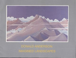 Donald Anderson; Imagined Landscapes. Art Exhibition Catalog
