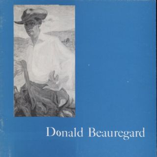 Paintings by Donald Beauregard. Art Exhibition Catalog