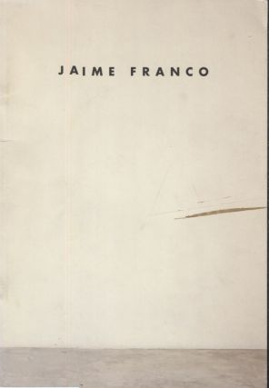 Jaime Franco; New Paintings. Art Exhibition Catalog