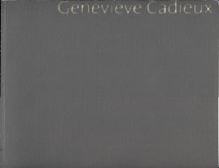 Genevieve Cadieux. Art Exhibition Catalog