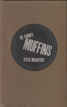 Dr. Ssadhu's Muffins; A Book of Written Reading. Steve Mccaffery