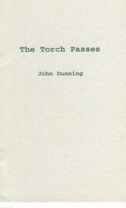 The Torch Passes. John Dunning