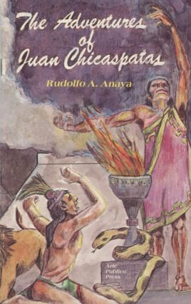 The Adventures of Juan Chicaspatas. Rudolfo A. Anaya