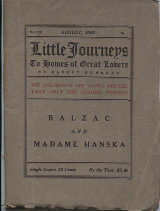 Balzac and Madame Hanska; Little Journeys to Homes of Great Lovers. Elbert Hubbard