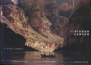 The Hidden Canyon; A River Journey. Edward Abbey
