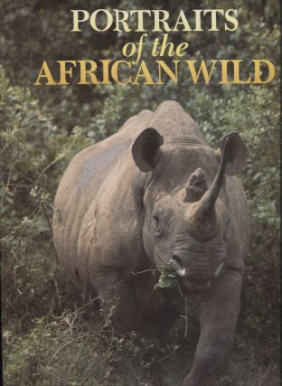 PORTRAITS OF THE AFRICAN WILD. Gerald Cubitt